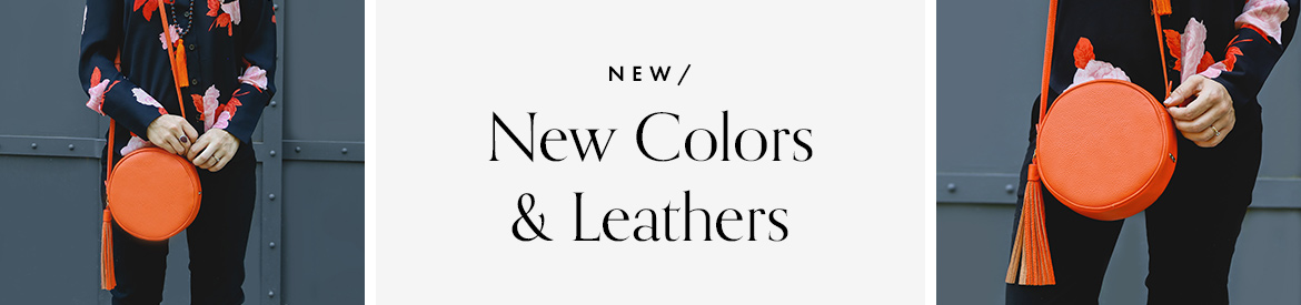 New Colors and Leathers