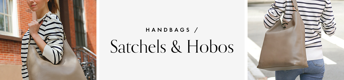 Satchels and Hobos